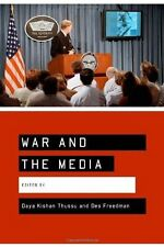 War and the Media: Reporting Conflict 24/7 by SAGE Publications Ltd...