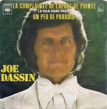 "45 TOURS / 7"" SINGLE--JOE DASSIN--LA COMPLAINTE DE L'HEURE DE POINTE--1972"