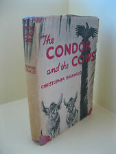 The Condor and the Cows - Christopher Isherwood, First Edition, Dust Jacket