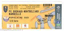 Billet  / Place  Olympique de Marseille - FC Sochaux vs OM - 2009 ( 060 )