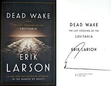 Erik Larson~HAND SIGNED IN PERSON~DEAD WAKE~1st/1st HC + Photos! NOT TIPPED-IN!!
