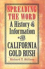 Spreading the Word: A History of Information in the California Gold Ru-ExLibrary