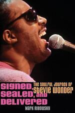 Signed, Sealed, and Delivered: The Soulful Journey of Stevie Wonder-ExLibrary