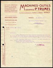 █ Facture 1925 P. TRUMEL Machines-Outils Modernes à Nancy Outillage Mécanique █