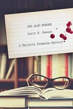 See Also Murder by Larry D. Sweazy (2015, Paperback)