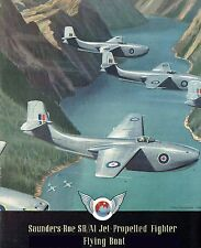 SAUNDERS ROE SA/R1 JET FIGHTER FLYING BOAT - THE FULL STORY