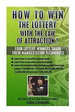 How to Win the Lottery with the Law of Attraction: Four Lottery Winners Share...