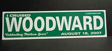 2007 WOODWARD AVENUE DREAM CRUISE STREET SIGN POSTER, DETROIT, MAN CAVE !!!