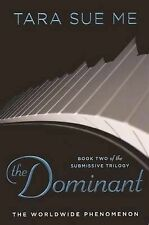 The Dominant by Tara Sue Me (2013)