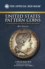 Official Red Book U.S. Pattern Coins by J. Hewitt Judd 10th Edition