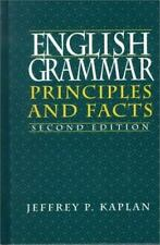 English Grammar: Principles and Facts, Second Edition