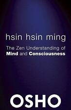 OSHO Classics: Hsin Hsin Ming : The Zen Understanding of Mind and...