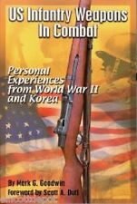 US Infantry Weapons in Combat, Personal Expirences from WW2 & Korea, M1 Garand,