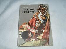 l'ile aux forçats , herbert kranz , n° 4 les justiciers du globe , alsatia ,1954