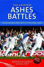 The Greatest Ashes Battles: From Melbourne 1877 to the Oval 2009,Hart, Nigel, Wh