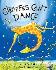 GIRAFFES CAN'T DANCE by Giles Andreae NEW children's hardcover HB/DJ book