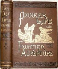 1886 PIONEER LIFE AND FRONTIER ADVENTURE INDIAN MASSACRES WILD WEST KIT CARSON