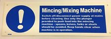 MINCING MIXING MACHINE CATERING SIGN 300x100mm RIGID PLASTIC SAFETY DIY