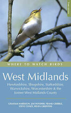 Where to Watch Birds in the West Midlands: Herefordshire, Shropshire, Staffordsh