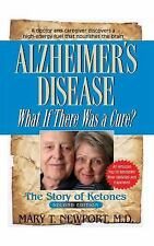 Alzheimer's Disease: What If There Was a Cure? : The Story of Ketones (2013,...