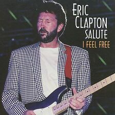 ERIC CLAPTON SALUTE - I FEEL FREE (B.B. King, Pat Travers, etc.) CD
