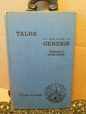 Talks on the Book of Genesis 1936 Josiah Hopkins Hogg Biblical Creation Flood+++
