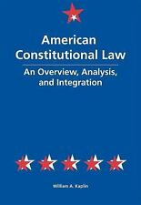 American Constitutional Law: An Overview, Analysis, and Integration-ExLibrary