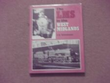 The L.M.S. in the West Midlands(Hardback)Whitehouse 1984