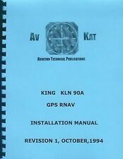 KING KLN 90A  GPS RNAV INSTALLATION MANUAL
