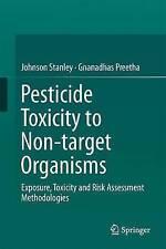 ANTIPARASSITARIO tossicità per gli organismi non bersaglio: esposizione, tossicità e di rischio...