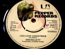 "IAN KELLETT - I DO LOVE CHRISTMAS   7"" VINYL DEMO"
