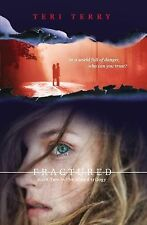 SLATED: FRACTURED BOOK TWO IN THE TRILOGY BY TERI TERRY HARDBACK