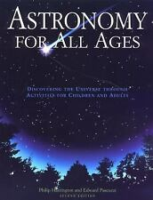 Astronomy for All Ages : Discovering the Universe Through Activities for...