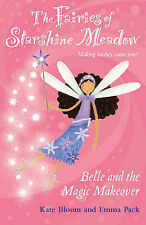 Belle and the Magic Makeover by Kate Bloom (Paperback, 2006)