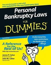 Personal Bankruptcy Laws For Dummies, James P. Caher, John M. Caher, 0471773808,