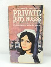 Private Duty Nurse by Isabel Cabot (1961)