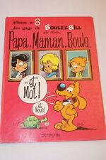 BOULE ET BILL PAPA MAMAN BOULE ET MOI ! ET NOUS ! ALBUM N°8 ROBA 1988