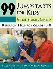 99 Jumpstarts for Kids' Social Studies Reports: Research Help for Grad-ExLibrary