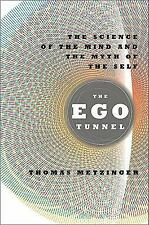The Ego Tunnel: The Science of the Mind and the Myth of the Self-ExLibrary
