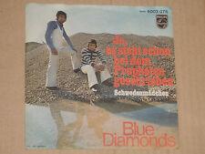 """DIE BLUE DIAMONDS -Es geht alles vorbei- 7"""" 45"""