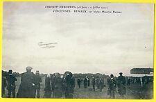 cpa RARE VINCENNES Circuit Européen 1911 L'Aviateur RENAUX sur BIPLAN FARMAN