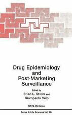 Drug Epidemiology and Post-Marketing Surveillance (Nato Science Series: A:)