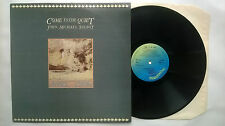 JOHN MICHAEL TALBOT COME TO THE QUIET UK LP BIRDWING WING512 1980 CHRISTIAN