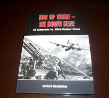 YOU UP THERE AA Assistants World War II Anti-Aircraft Luftwaffe German Air Book