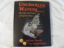 Uncharted Waters : 1ST ED by Sam Milner and Carl Fismer SHIPWRECKS