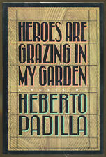 Heroes are Grazing in My Garden by Herberto Padilla-First Amercian Edition-1984