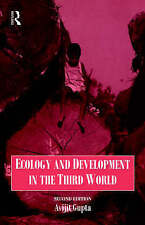 Gupta, A., Gupta, Avijit Ecology and Development in the Third World (Routledge I