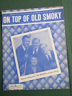THE WEAVERS - SHEET MUSIC - ON TOP OF OLD SMOKIE -