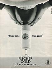 PUBLICITE ADVERTISING  1970   FISCHER GOLD   bière