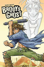 Brody's Ghost by Crilley, Mark ( Author ) ON Jul-27-2010, Paperback Crilley, Mar